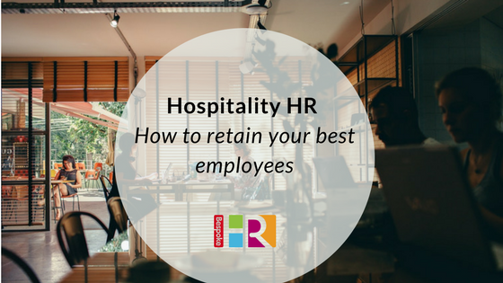 hospitality-hr-how-to-retain-your-best-employees