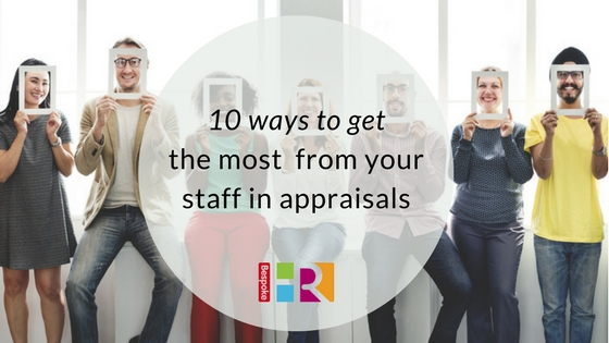 10 ways to get the most from your staff in appraisals