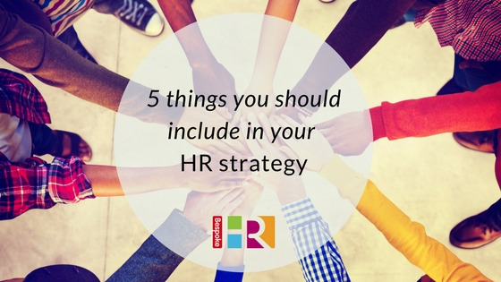5 things SMEs should include in an HR strategy
