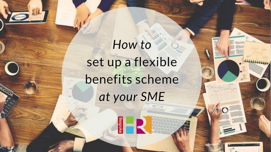 How to set up a flexible benefits scheme