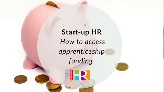 How to access apprenticeship funding - Bespoke HR
