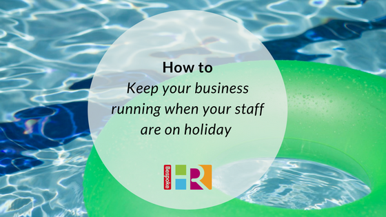 How to keep your business running when your staff are on holiday