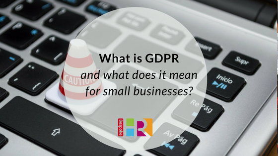 What is GDPR (and what does it mean for small business owners?)