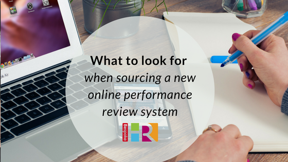 What to look for when sourcing an online performance review system