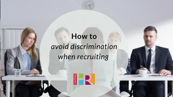 How to avoid discrimination when recruiting