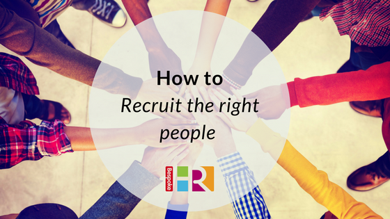 How to recruit the right people