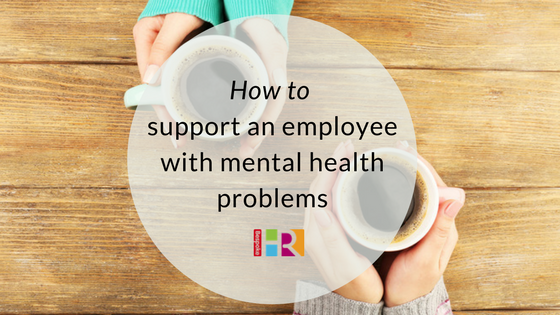 How to support an employee with mental health problems