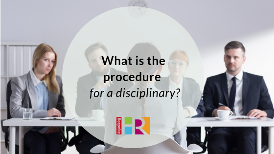 Steps to follow in a disciplinary procedure