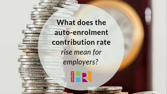 What does the auto-enrolment contribution rate rise mean for employers?
