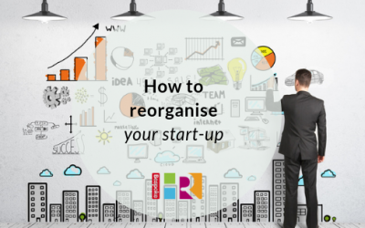 How to reorganise your start-up