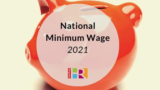 National Minimum Wage 2021