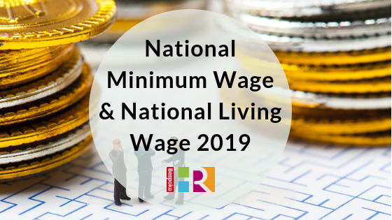 National Minimum Wage and National Living Wage 2019