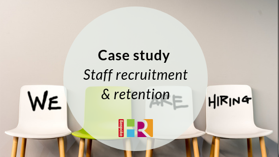 Recruitment and retention case study