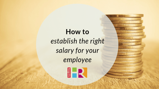 How to establish the right salary for your employee