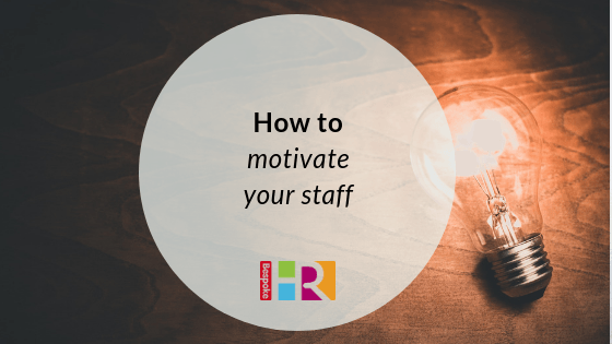 How to motivate your staff
