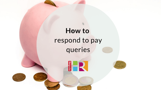 How to respond to pay queries