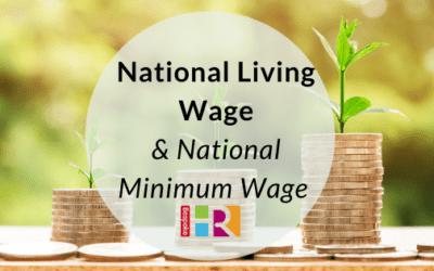 National Living Wage & Minimum Wage
