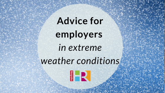 Advice for employers in extreme weather conditions