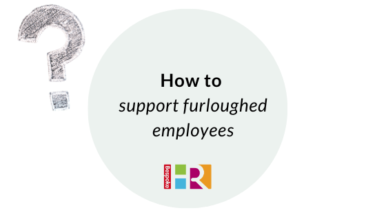 How to support furloughed employees