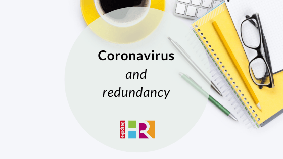 Coronavirus and redundancy