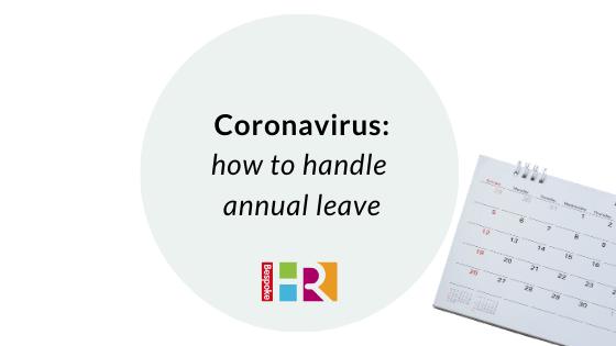 Coronavirus: how to handle annual leave