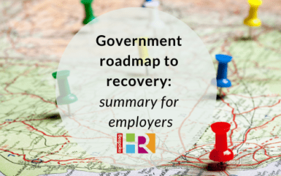 Government roadmap to recovery: summary for employers
