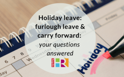 Holiday leave: furlough leave & carry forward – your questions answered