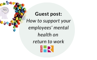 Guest post: how to support your employees' mental health on return to work