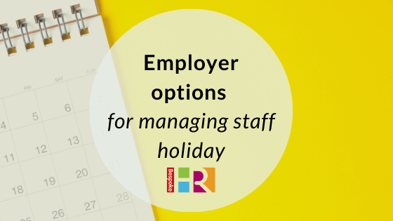 Employer options for managing staff