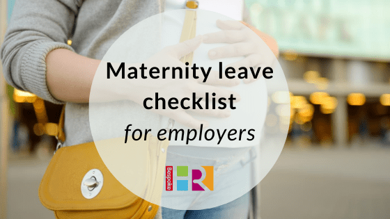 Maternity leave checklist for employers