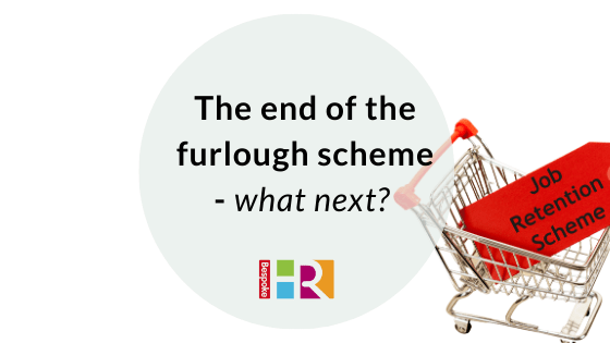 End of the furlough scheme – what next?