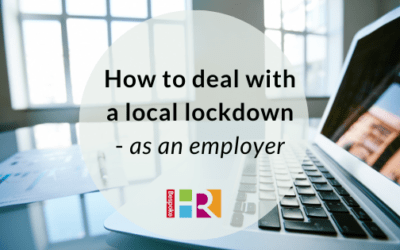 How to deal with a local lockdown as an employer