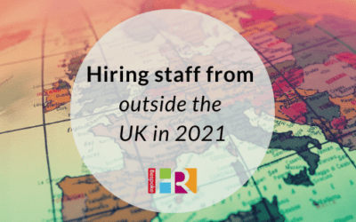 Hiring staff from outside the UK in 2021