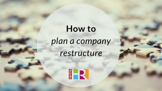 How to plan a company restructure