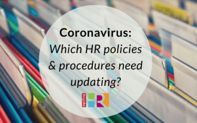 Coronavirus: Which HR policies and documentation need changing?