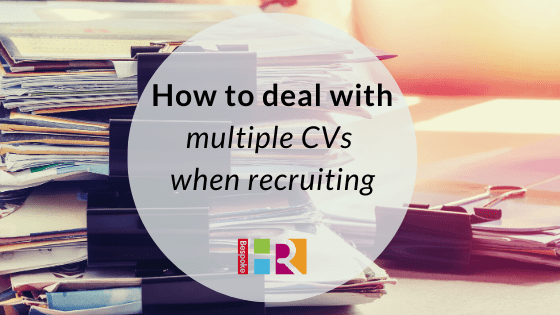 How to deal with multiple CVs when recruiting