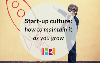 Start-up culture: how to maintain it as you grow