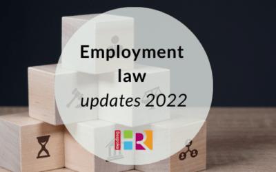 Employment law updates in 2022