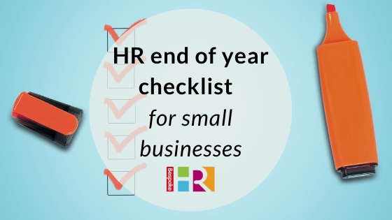 HR end of year checklist for small businesses