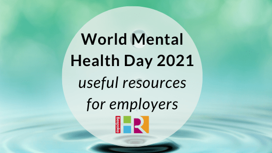 World mental health day 2021 – useful resources for employers